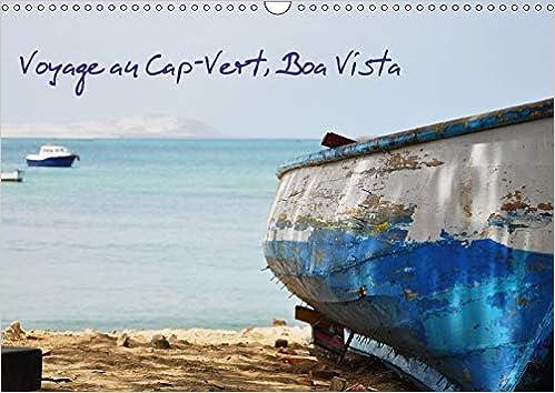 Amazon Voyage Au Cap Vert Boa Vista 2018 Un Bout De Paradis En Atlantique Portes De L Afrique Calvendo Places Francois Frederic Earth Sciences