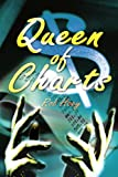 Queen of Charts, Rob Hoey, 0595249949