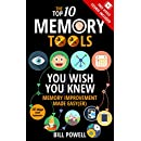 The Top 10 Memory Tools You Wish You Knew: Memory Improvement Made Easy(er) (Remember Anything You Want Book 1)