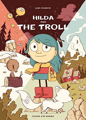 Hilda and the Troll: Book 1 (Hildafolk)