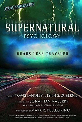 B.E.S.T Supernatural Psychology: Roads Less Traveled (Popular Culture Psychology) R.A.R
