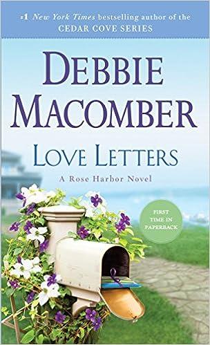 Love Letters: A Rose Harbor Novel: Debbie Macomber: 9780553391770