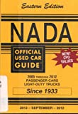 NADA Official Used Car Guide - Eastern Edition - 2005 through 2012 Passenger Cars & Light Duty Trucks - September, 2012