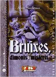 Bruixes, dimonis i misteris: Sobre aspectes marginals de