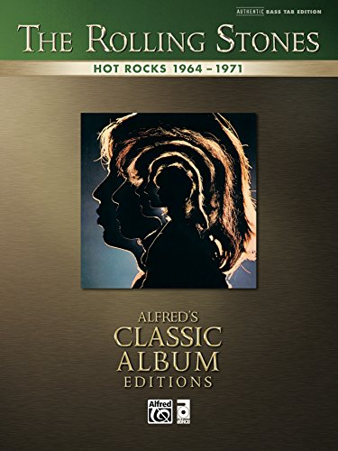 The Rolling Stones: Hot Rocks 1964-1971: Authentic Bass TAB Sheet Music Transcription (Alfred's Classic Album Editions)
