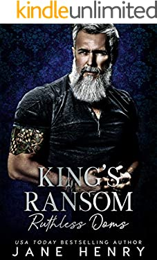 King's Ransom: A Dark Bratva Romance (Ruthless Doms)