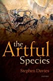 The Artful Species, Stephen Davies, 0198709633