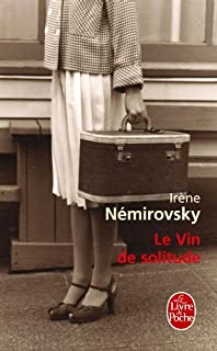 Le vin de solitude, Némirovsky, Irène