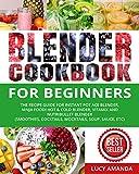 Blender Cookbook for Beginners: The Recipe Guide