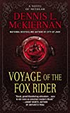 Voyage of the Fox Rider, Dennis L. McKiernan, 0451454111