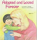 img - for Adopted and Loved Forever by Annetta E. Dellinger (1987-06-03) book / textbook / text book