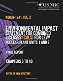 Environmental Impact Statement for Combined Licenses (COLs) for Levy Nuclear Plant Units 1 and 2: Final Report Chapters 6 to 10 Office, Office of Office of New Reactors, 1495357368