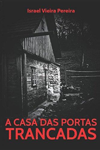 Download A Casa das Portas Trancadas (Portuguese Edition) ebook