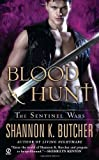 Blood Hunt: The Sentinel Wars by Butcher, Shannon K. (August 2, 2011) Mass Market Paperback by  Unknown in stock, buy online here