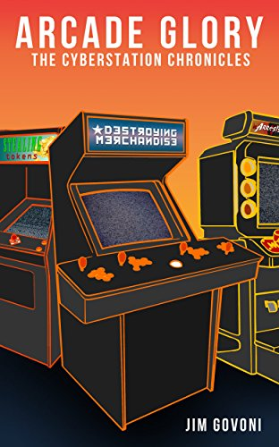 Token Arcade Games (Arcade Glory: The Cyberstation Chronicles)