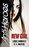 New Girl (Anti-Heroes Book I)