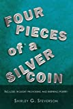 Four Pieces of a Silver Coin, Shirley G. Steverson, 1462853935