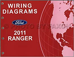 2011 Ford Ranger Wiring Diagram Manual Original Ford Amazon Com Books