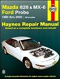 Mazda 626 MX-6 & Ford Probe 1993-2002 Repair Manual (Haynes Repair Manual)