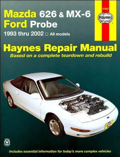 Mazda 626 MX-6 & Ford Probe 1993-2002 Repair Manual (Haynes Repair Manual)
