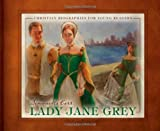 Lady Jane Grey, Simonetta Carr, 1601781903