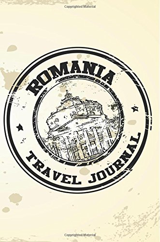 Romania Travel Journal: Blank Travel Notebook (6x9), 108 Lined Pages, Soft Cover (Blank Travel Journal)(Travel Journals To Write In)(Travel Stamp)