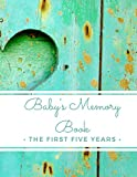 Baby's Memory Book: The First Five