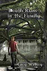 Death Runs in the Family (Neither Nor Series) (Volume 1)