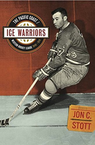 Ice Warriors: The Pacific Coast/Western Hockey League for sale  Delivered anywhere in USA