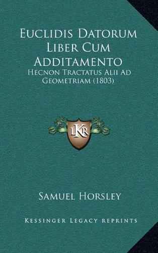 Euclidis Datorum Liber Cum Additamento: Hecnon Tractatus Alii Ad Geometriam (1803) PDF