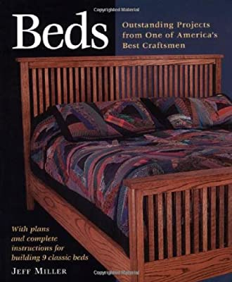 Beds: Outstanding Projects from One of America's Best Craftsmen (Step-By-Step Furniture) from Taunton Press