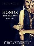 Honor Thy Teacher (Honor Series Book 2)