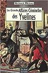 Yvelines Grandes Affaires Criminelles par Michau