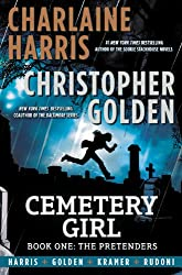 Cemetery Girl: Book One: The Pretenders (The Cemetery Girl Trilogy)
