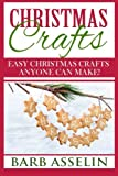 Best Book Of Christmas Crafts - Christmas Crafts: Easy Christmas Crafts Anyone Can Make! Review