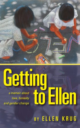 getting-to-ellen-a-memoir-about-love-honesty-and-gender-change