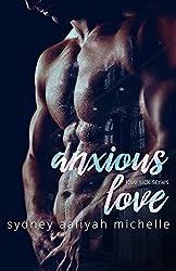 Anxious Love (Love Sick Series Book 1)