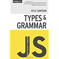 You Don't Know JS - Types & Grammar-