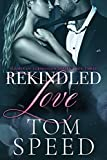 Rekindled Love (Flames of Submission Book 3)