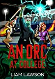 Magic and Mayhem? Check.Smoking Hot College Girls? Check. Enchanted Sunglasses that turn your life into a Dating Sim? Check. Trorm Coldstorm is a foreign exchange student come to study magic at the arcane academy.  Thing is, he's an orc. Trorm finds ...