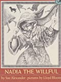 Nadia the Willful, Sue Alexander, 067983480X