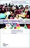 Quality and Standards, Growth and Change : International Network of Innovative School Systems, Prohl, Marga and Stern, Cornelia, 3892044422