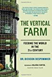The Vertical Farm: Feeding the World in the 21st Century