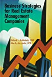 Business Strategies for Real Estate Management Companies, Muhlebach, Richard F. and Alexander, Alan A., 1572030534