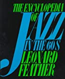 Encyclopedia of Jazz in the 60's, Leonard Feather, 0306802635
