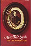 img - for Mary Todd Lincoln: Her Life and Letters book / textbook / text book