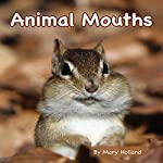 Animal Mouths | Mary Holland