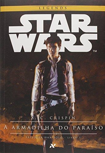 A Armadilha do Paraíso - Coleção Star Wars