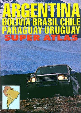 Argentina/Bolivia/Brazil/Chile/Paraguay/Uruguay Super Atlas