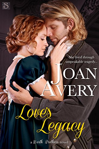 Love's Legacy by Joan Avery
